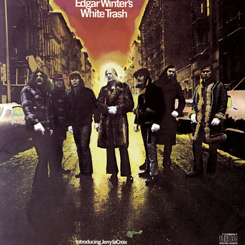 White Trash von Edgar Winter