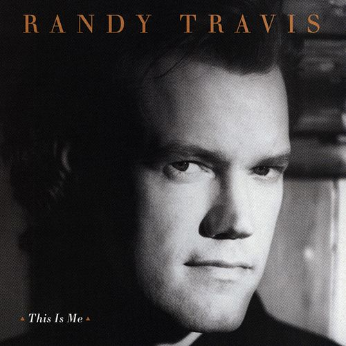 This Is Me by Randy Travis