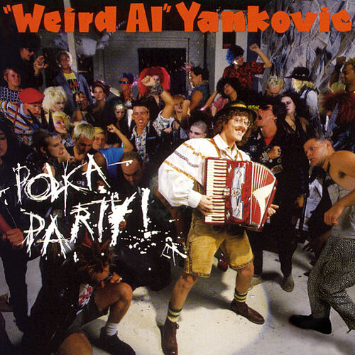 Polka Party de Weird Al Yankovic