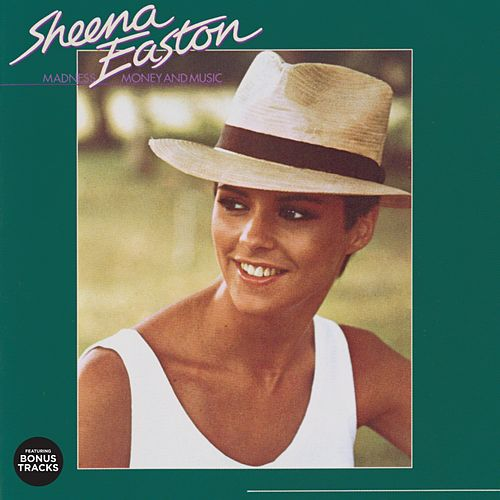 Madness, Money and Music (Bonus Tracks Version) by Sheena Easton