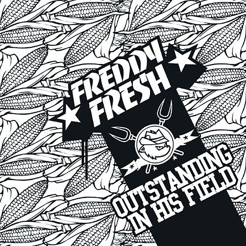 Outstanding In His Field de Freddy Fresh