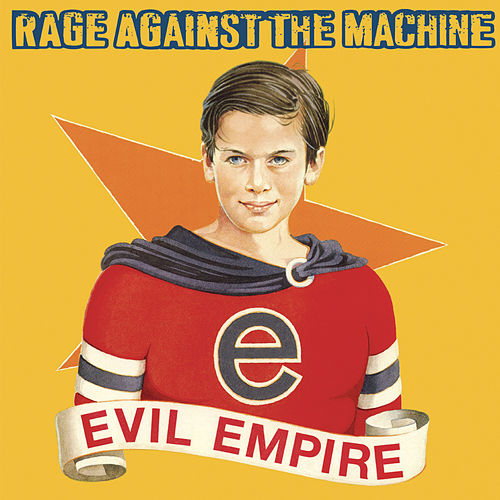 Evil Empire van Rage Against The Machine