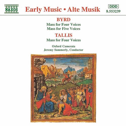 BYRD / TALLIS: Masses von Oxford Camerata