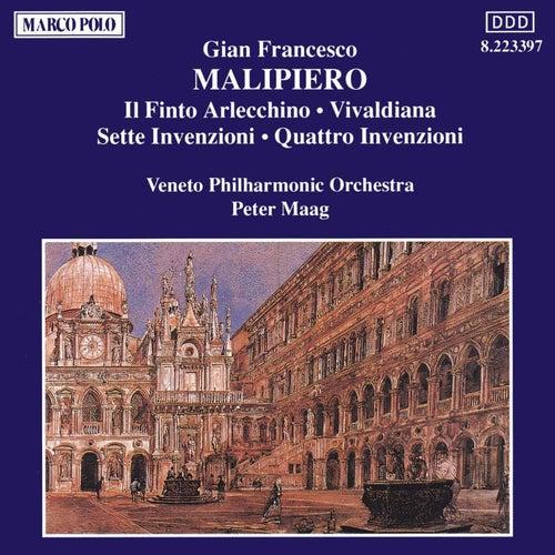 MALIPIERO: Il Finto Arlecchino / Vivaldiana / Invenzioni by Veneto Philharmonic Orchestra