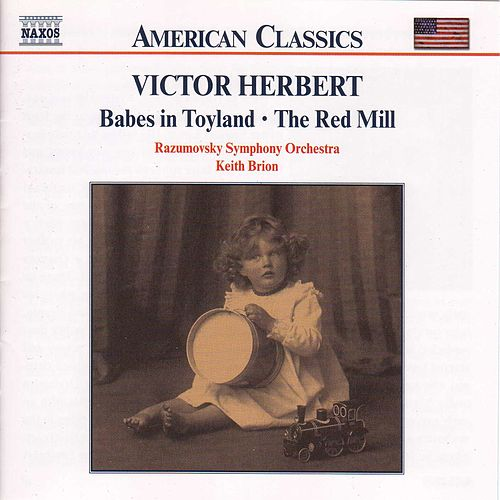 Herbert, V.: Babes in Toyland / The Red Mill de Razumovsky Symphony Orchestra