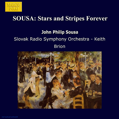 SOUSA: Stars and Stripes Forever de Slovak Radio Symphony Orchestra