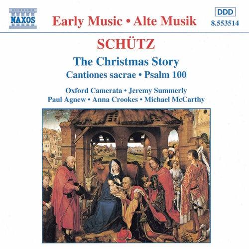 SCHUTZ: Christmas Story / Cantiones Sacrae von Oxford Camerata