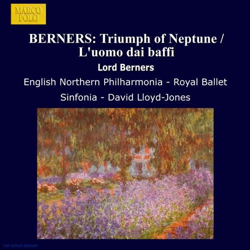 BERNERS: Triumph of Neptune / L'uomo dai baffi by Royal Ballet Sinfonia