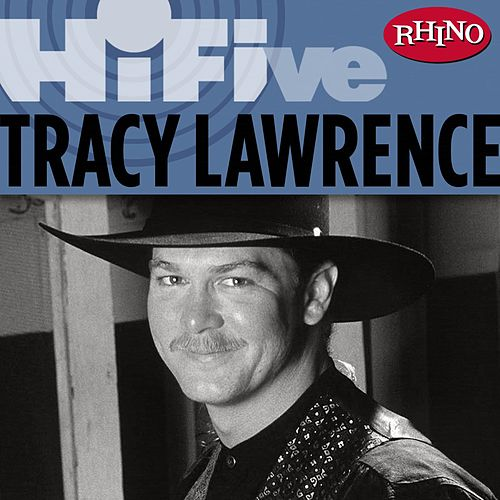 Rhino Hi-Five: Tracy Lawrence de Tracy Lawrence
