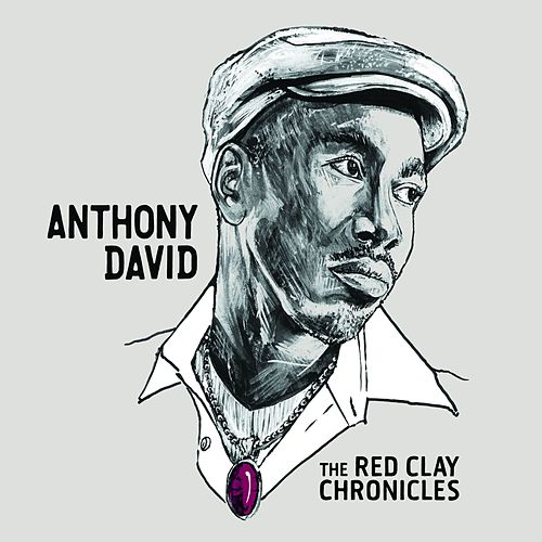 The Red Clay Chronicles de Anthony David