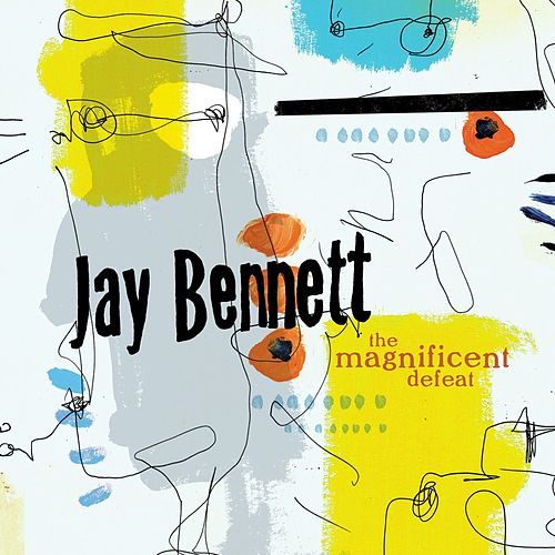 The Magnificent Defeat by Jay Bennett