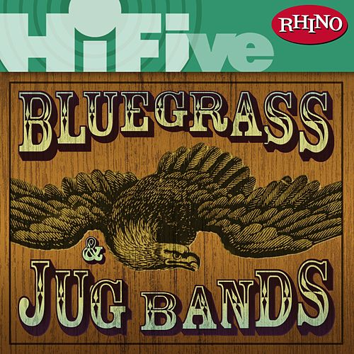 Rhino Hi-Five: Bluegrass and Jug Bands de Various Artists