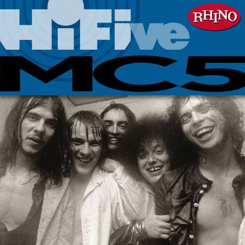 Rhino Hi-Five: The MC5 by MC5