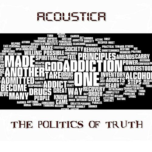 The Politics of Truth by Acoustica
