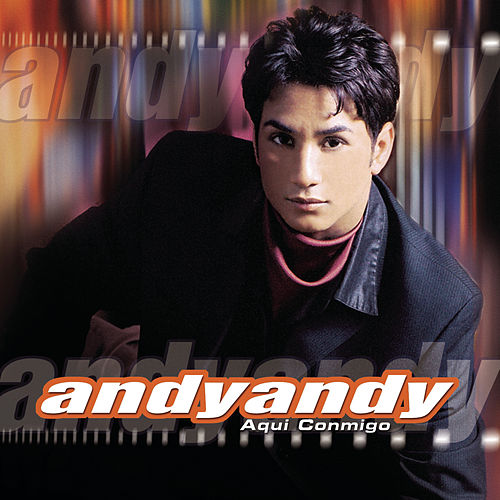 Aqui Conmigo de Andy Andy
