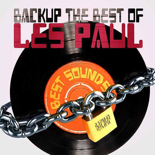 Backup the Best of Les Paul by Various Artists