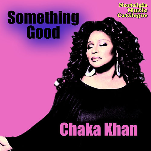 Something Good de Chaka Khan