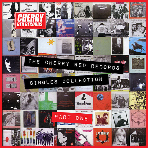 The Cherry Red Records Singles Collection - Part 1 von Various Artists