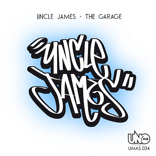 The Garage by Uncle James