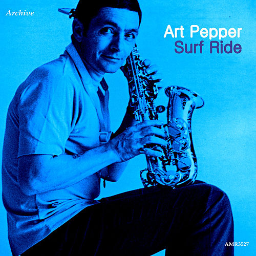 Surf Ride von Art Pepper