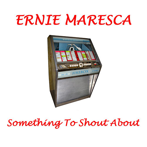 Something to Shout About van Ernie Maresca