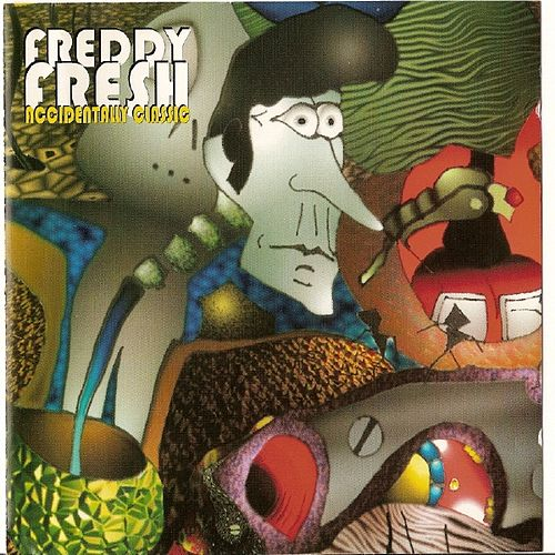 Accidentally Classic de Freddy Fresh