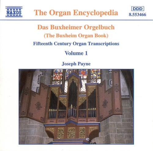 DAS BUXHEIMER ORGELBUCH, Vol.  1 de Joseph Payne