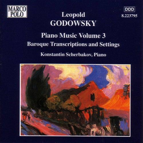 GODOWSKY: Baroque Transcriptions and Settings by Konstantin Scherbakov