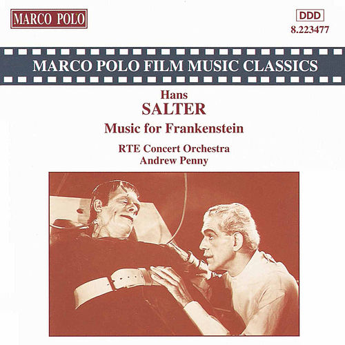 Salter: Ghost of Frankenstein / House of Frankenstein by RTE Concert Orchestra
