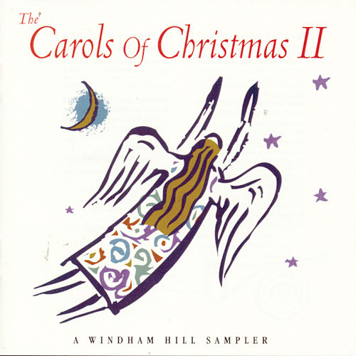 The Carols Of Christmas II di Various Artists
