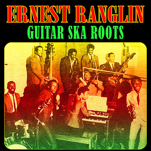 Guitar Ska Roots by Ernest Ranglin