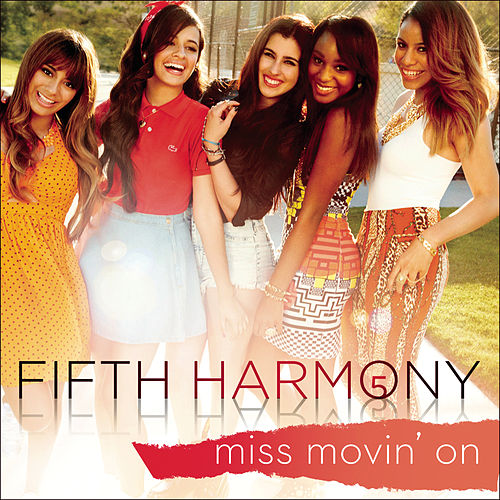 Miss Movin' On de Fifth Harmony