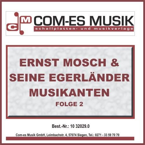 Ernst Mosch & seine Original Egerländer Musikanten, Folge 1 von Ernst Mosch