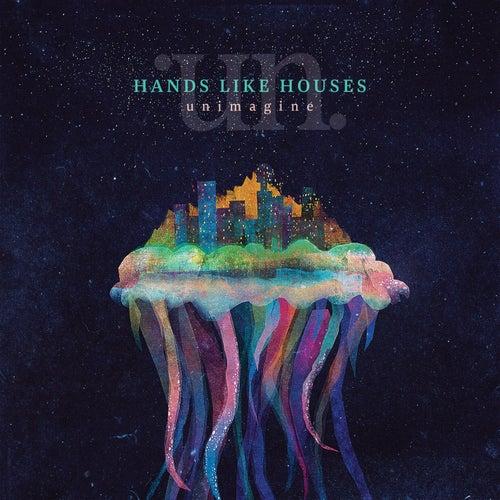 Unimagine de Hands Like Houses