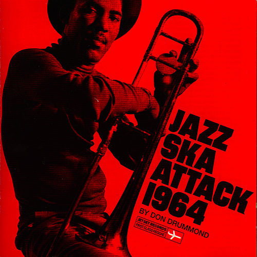 Jazz Ska Attack By Don Drummond by Don Drummond