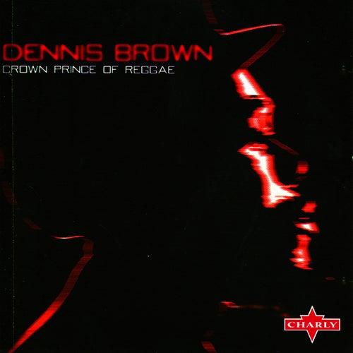 Crown Prince Of Reggae von Dennis Brown
