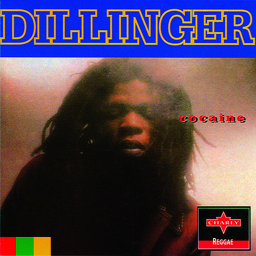 Cocaine by Dillinger
