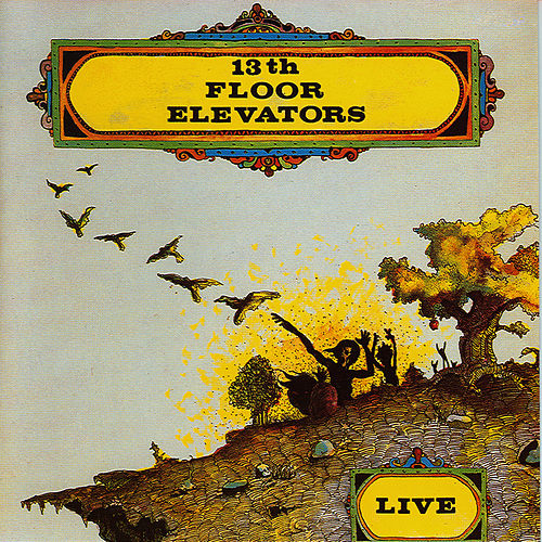 Elevators Live! von 13th Floor Elevators