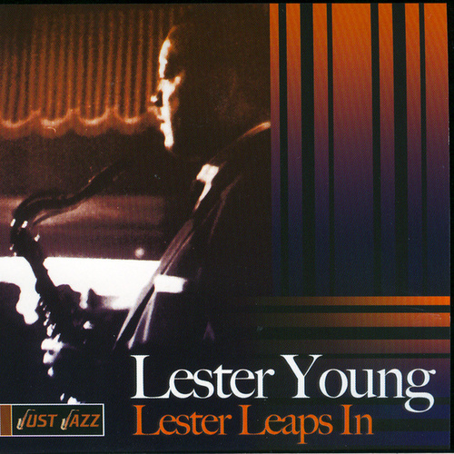 Lester Leaps In by Lester Young