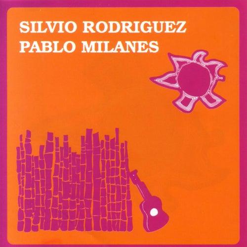 Silvio Rodriguez Y Pablo Milanes by Silvio Rodriguez
