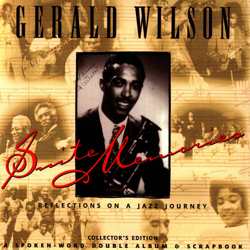 Suite Memories: Reflections de Gerald Wilson