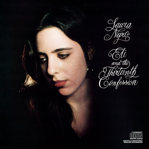 Eli and the Thirteenth Confession by Laura Nyro