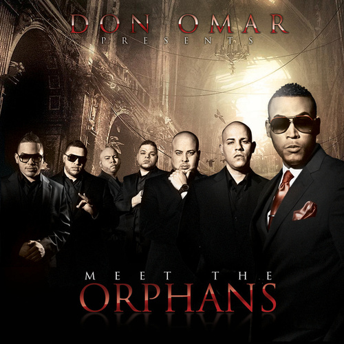 Meet The Orphans von Don Omar