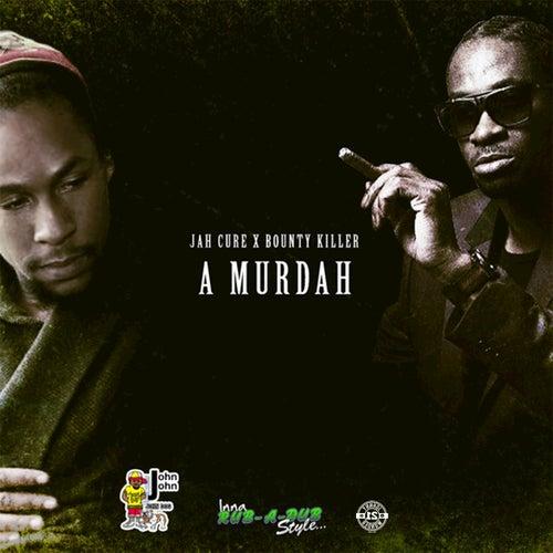 A Murdah - Single by Bounty Killer