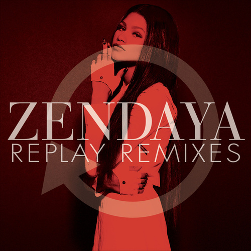Replay Remixes de Zendaya