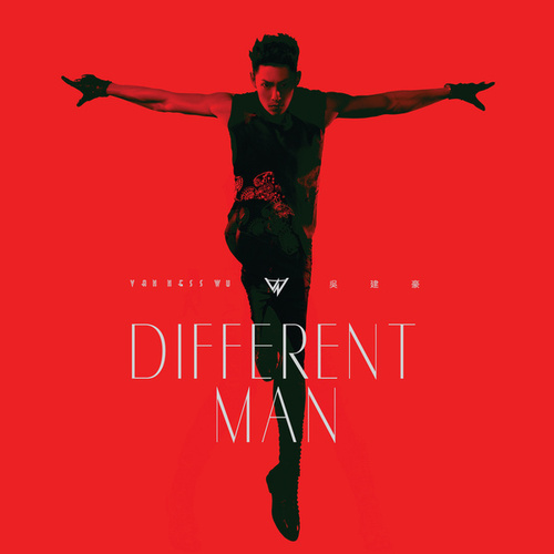 Different Man by Vanness Wu