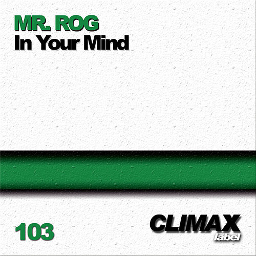In Your Mind by Mr.Rog