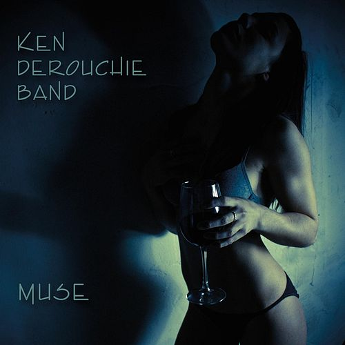 Muse by Ken Derouchie