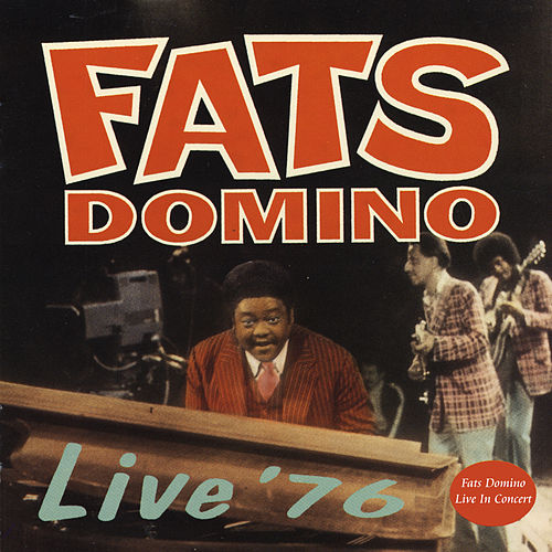 Live '76 by Fats Domino