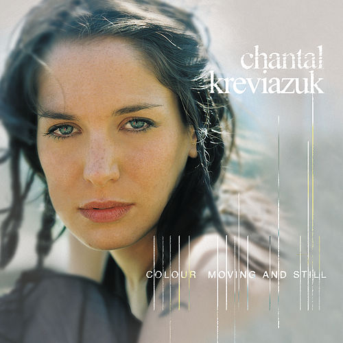 Colour Moving And Still by Chantal Kreviazuk